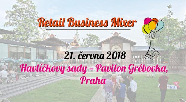 21. 6. 2018 Retail Business Mixer, Praha