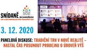 3. 12. 2020, Snídaně se Samoškou: Tradiční trh v nové realitě – nastal čas posunout prodejnu o úroveň výš
